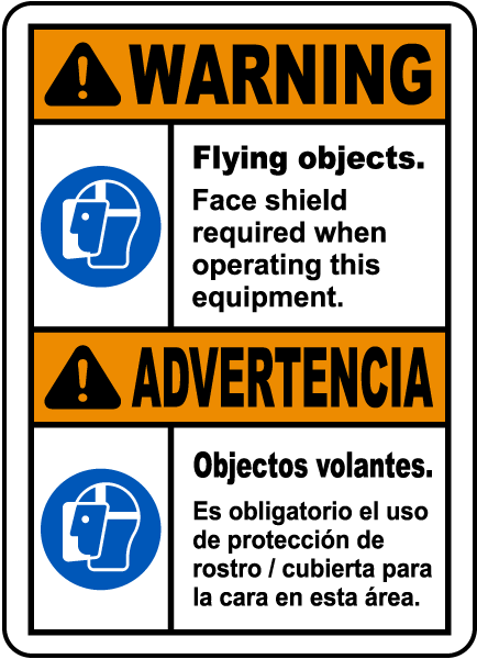 Bilingual Warning Flying Objects Face Shield Required Label