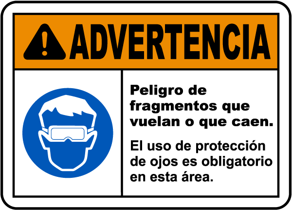 Spanish Warning Flying Debris Goggles Must Be Worn Sign
