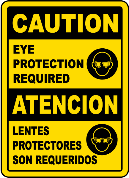 Bilingual Caution Eye Protection Required Label