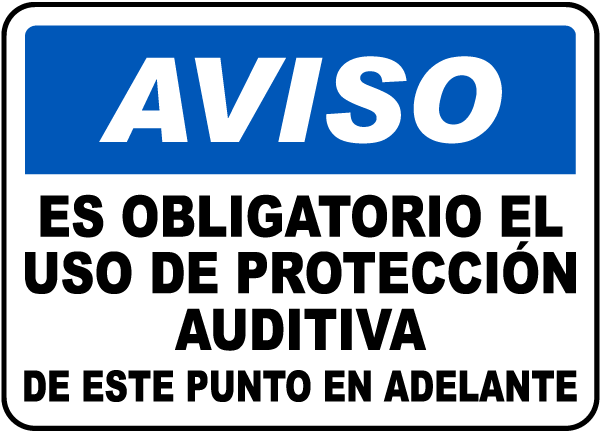 Spanish Notice Ear Protection Required Beyond This Sign
