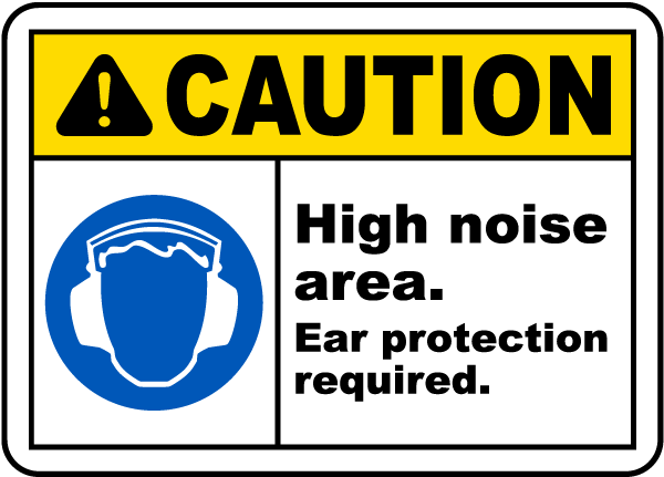 Hearing Protection Caution Sign