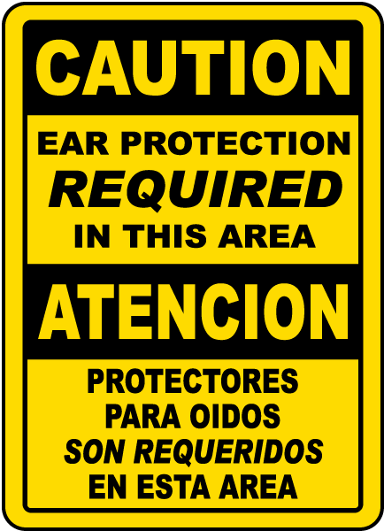 Bilingual Caution Ear Protection Required In This Area Sign