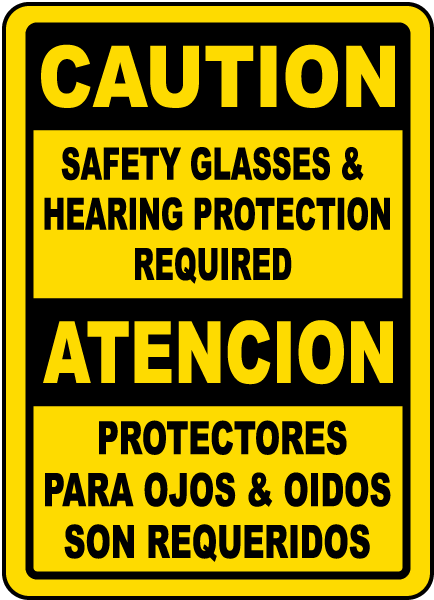 Bilingual Safety Glasses & Hearing Protection Sign