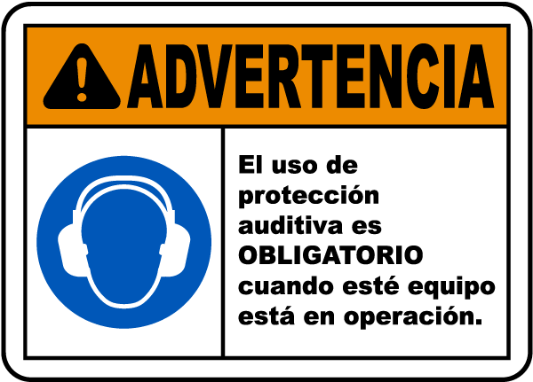 Spanish Warning Hearing Protection Must Be Worn Sign