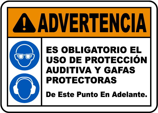 Spanish Warning Eye & Ear Protection Required Sign