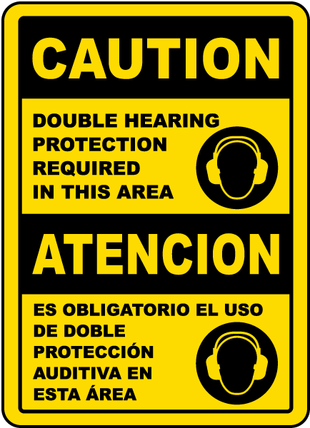 Bilingual Double Hearing Protection Required Sign