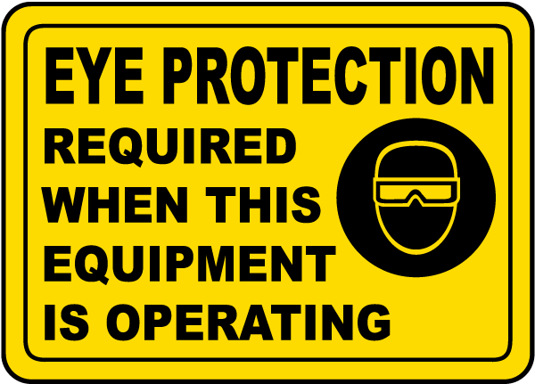 Eye Protection Required Label