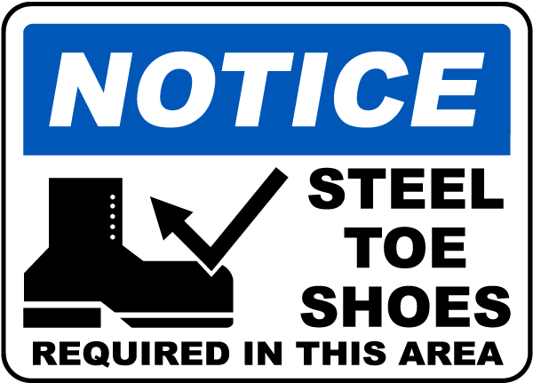 Steel Toe Shoes Required Sign