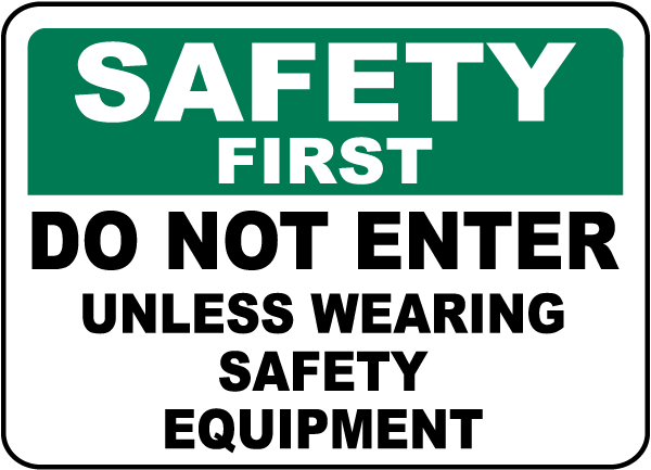 Do Not Enter Unless Wearing PPE Sign
