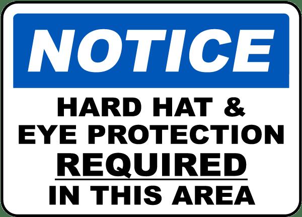 Eye Protection & Hard Hat Sign