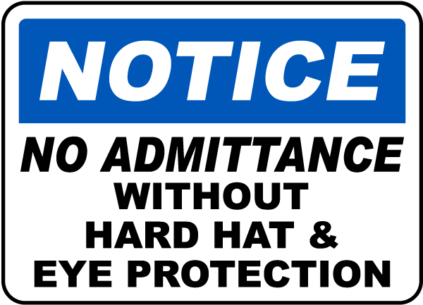 No Admittance Without PPE Sign