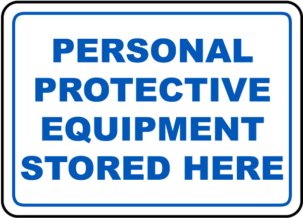 PPE Stored Here Sign