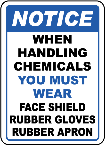 When Handling Chemicals Sign