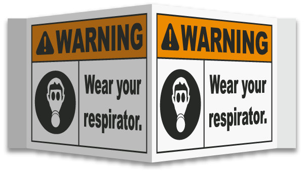 3-Way Wear Your Respirator Sign