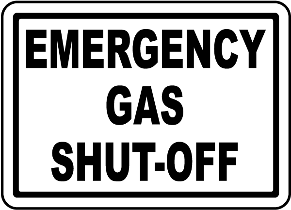 Emergency Gas Shut Off Label
