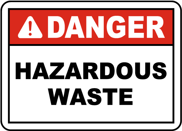 Danger Hazardous Waste Label