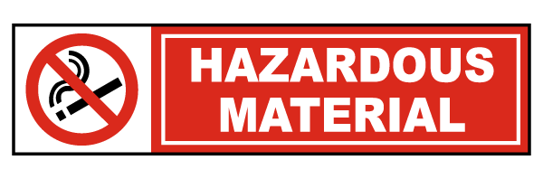 Hazardous Material No Smoking Label