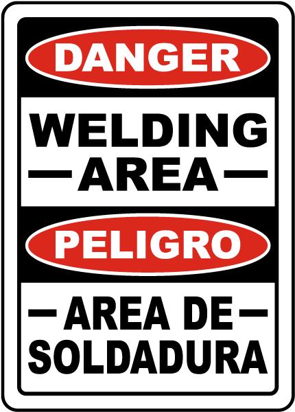 Bilingual Danger Welding Area Sign