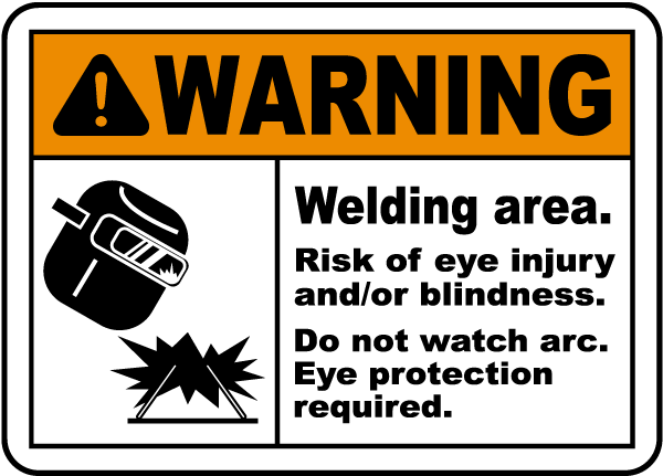 Warning Welding area. Risk of eye injury and/or blindness. Do not watch arc. Eye protection required sign