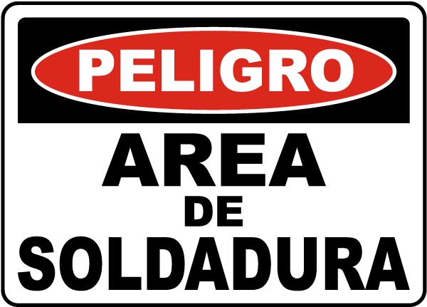 Spanish Danger Welding Area Sign