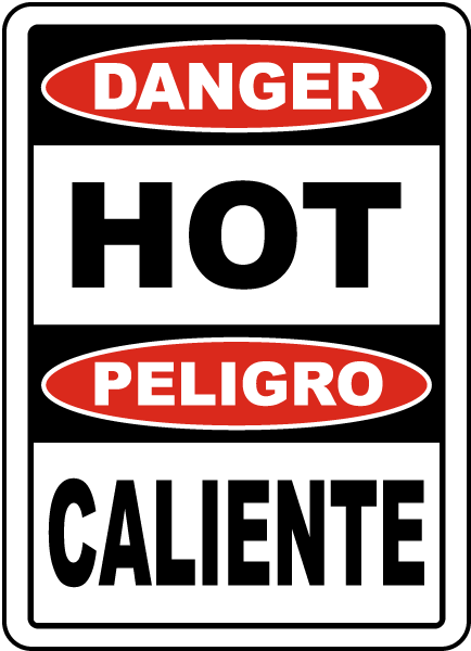 Bilingual Danger Hot Sign