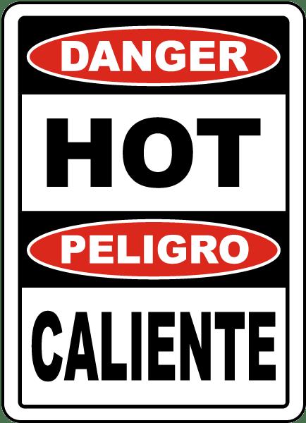 Bilingual Danger Hot Sign