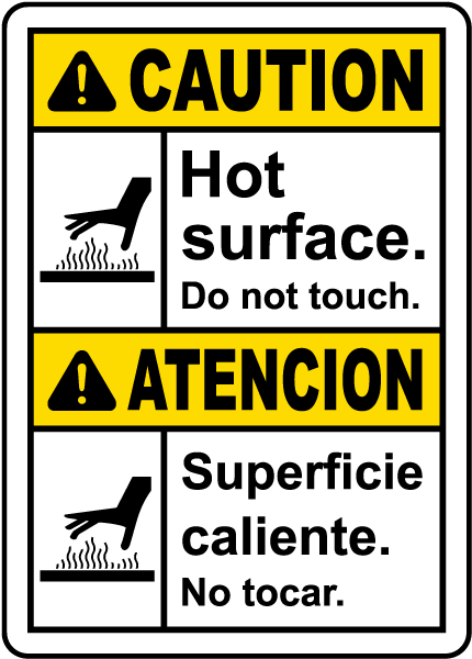 Bilingual Hot Surface Do Not Touch Sign