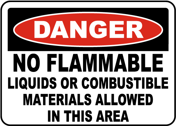 No Flammable Liquids Sign