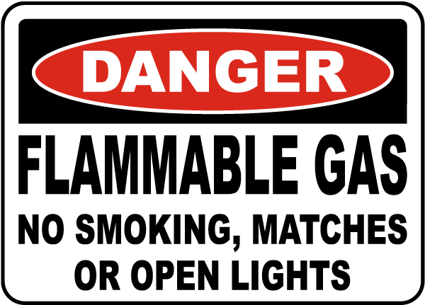 Flammable Gas No Smoking Sign