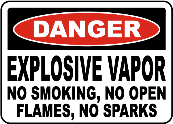 Explosive Vapor No Smoking Sign