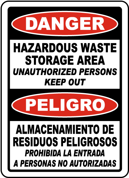 Bilingual Hazardous Waste Storage Area Keep Out Sign