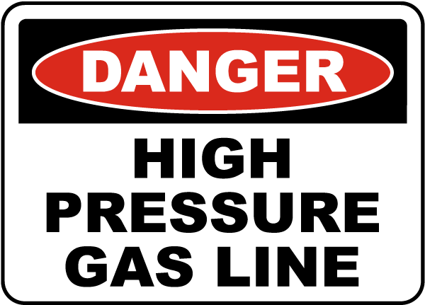 High Pressure Gas Line Sign