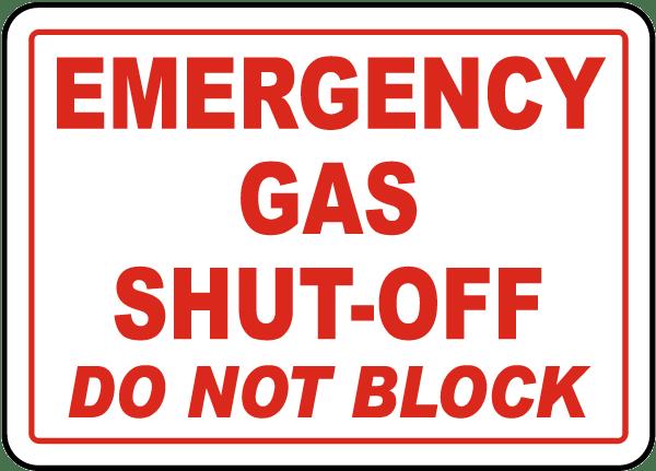 Gas Shut-Off Do Not Block Sign