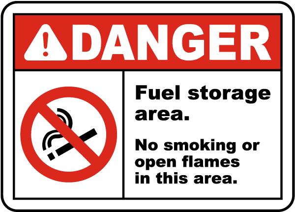 Fuel Storage Area No Smoking Sign