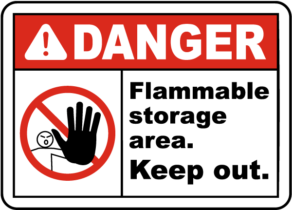 Flammable Storage Area Keep Out Sign
