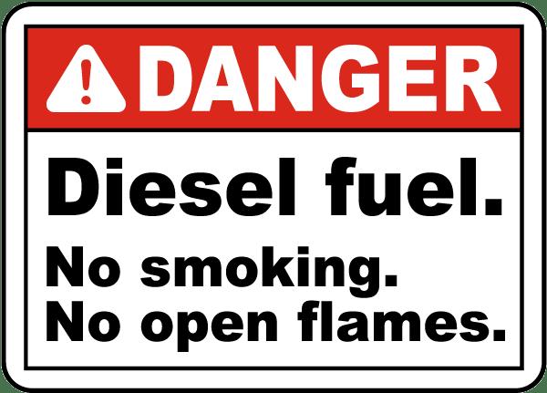 Danger Diesel Fuel No Smoking Sign