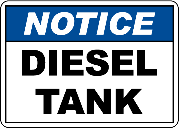 Notice Diesel Tank Sign