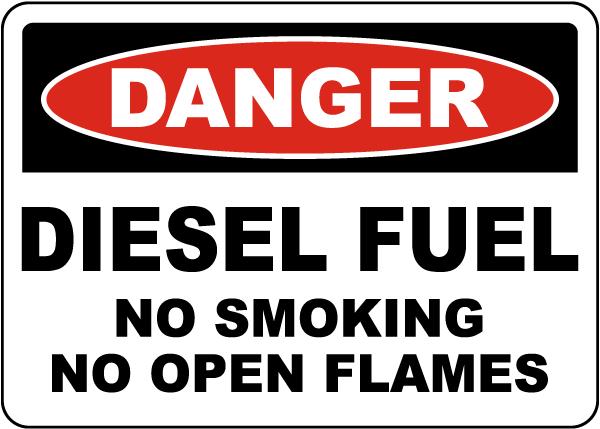 Danger Diesel Fuel No Smoking No Open Flames Sign