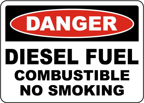 Danger Diesel Fuel Combustible Sign