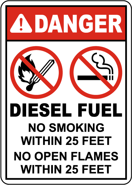 Diesel Fuel No Smoking Or Open Flame Within 25 Feet Sign