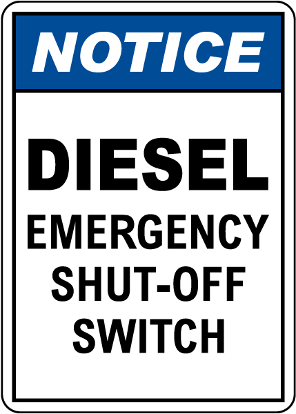 Notice Diesel Emergency Shut-Off Switch Sign