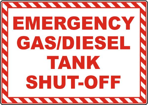 Emergency Gas/Diesel Tank Shut-Off Sign