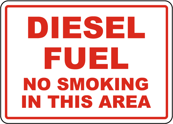 Diesel Fuel No Smoking In This Area Sign