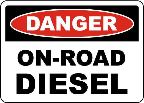 Danger On-Road Diesel Sign