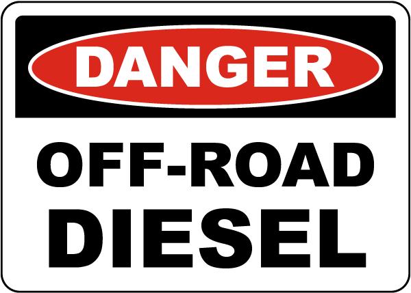 Danger Off-Road Diesel Sign