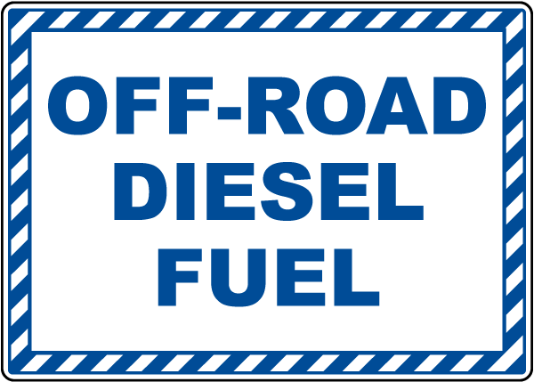 Off-Road Diesel Fuel Sign