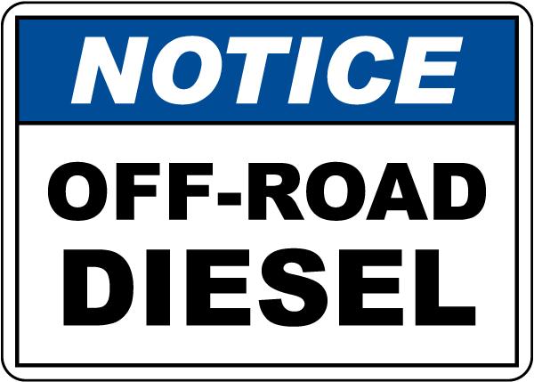 Notice Off-Road Diesel Sign