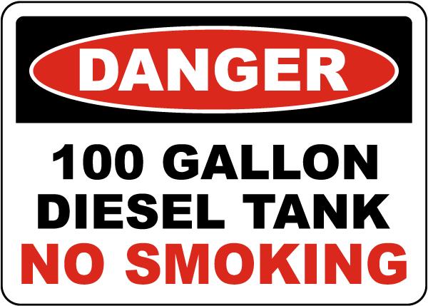 Danger 100 Gallon Diesel Tank Sign