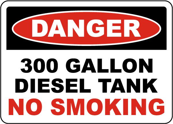 Danger 300 Gallon Diesel Tank Sign