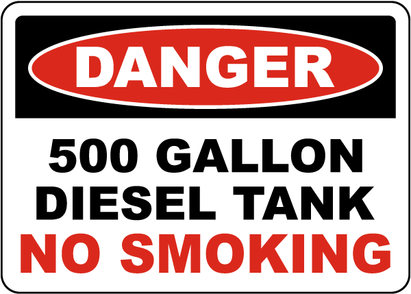 Danger 500 Gallon Diesel Tank Sign